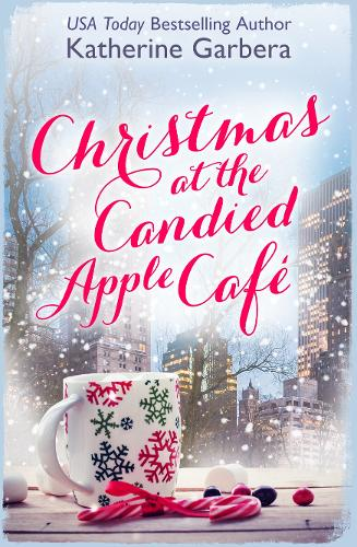 Christmas at the Candied Apple Cafe (Paperback)