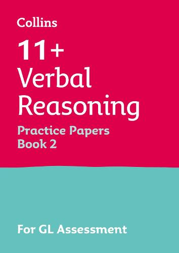 11+ Verbal Reasoning Practice Papers Book 2: For the 2021 Gl Assessment Tests - Collins 11+ Practice (Paperback)