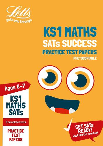 KS1 Maths SATs Practice Test Papers (photocopiable edition): 2019 Tests - Letts KS1 SATs Success (Paperback)