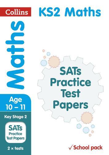 KS2 Maths SATs Practice Test Papers (School pack): 2018 Tests Shrink-Wrapped School Pack - Collins KS2 SATs Practice (Paperback)
