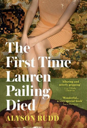 The First Time Lauren Pailing Died (Hardback)