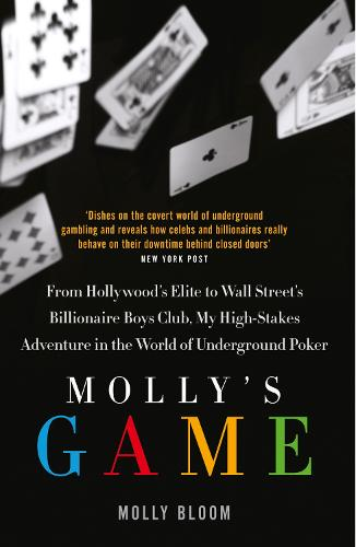 Molly's Game: The Riveting Book That Inspired the Aaron Sorkin Film (Paperback)
