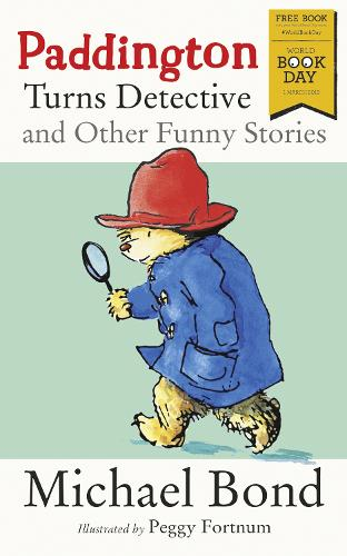 Paddington Turns Detective and Other Funny Stories (Paperback)
