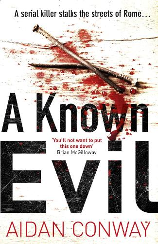 A Known Evil - Detective Michael Rossi Crime Thriller Series 1 (Paperback)