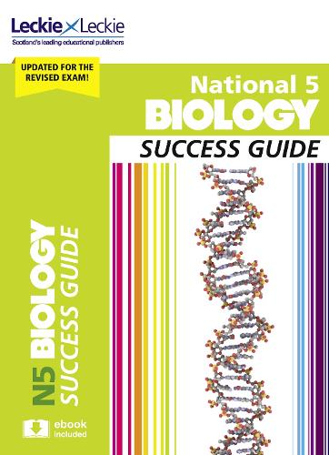 National 5 Biology Revision Guide for New 2019 Exams: Success Guide for Cfe Sqa Exams - Success Guide for SQA Exam Revision (Paperback)