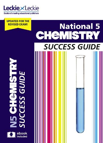 National 5 Chemistry Success Guide - Success Guide for SQA Exams (Paperback)