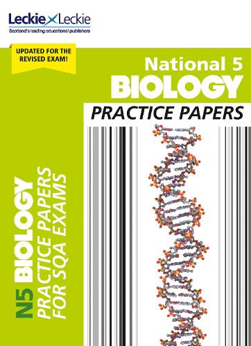 National 5 Biology Practice Exam Papers - Practice Papers for SQA Exams (Paperback)