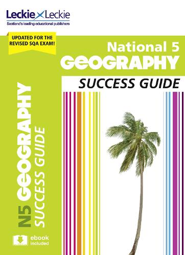 National 5 Geography Success Guide - Success Guide for SQA Exams (Paperback)