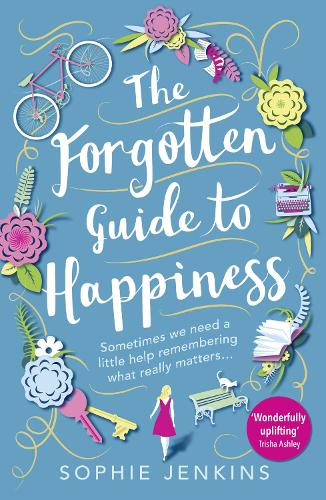 The Forgotten Guide to Happiness (Paperback)