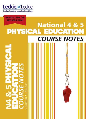 National 4/5 Physical Education Course Notes - Course Notes for SQA Exams (Paperback)