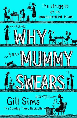 Why Mummy Swears (Hardback)