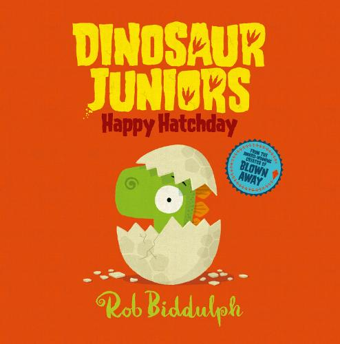 Cover of the book, Happy Hatchday (Dinosaur Juniors, Book 1).