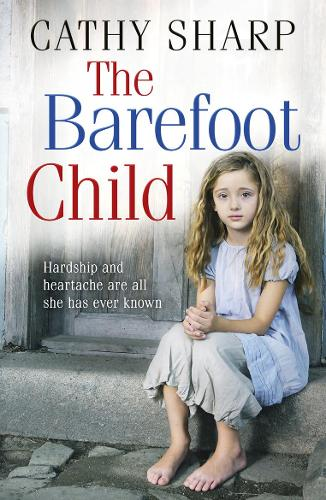 The Barefoot Child - The Children of the Workhouse 2 (Paperback)