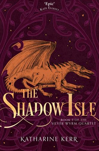 The Shadow Isle - The Silver Wyrm 3 (Paperback)