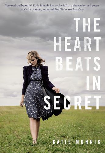 The Heart Beats in Secret (Hardback)