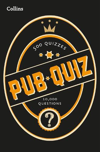 Collins Pub Quiz: 10,000 Easy, Medium and Difficult Questions - Collins Puzzle Books (Paperback)
