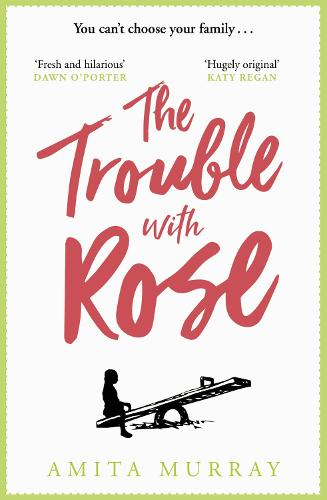The Trouble with Rose (Paperback)