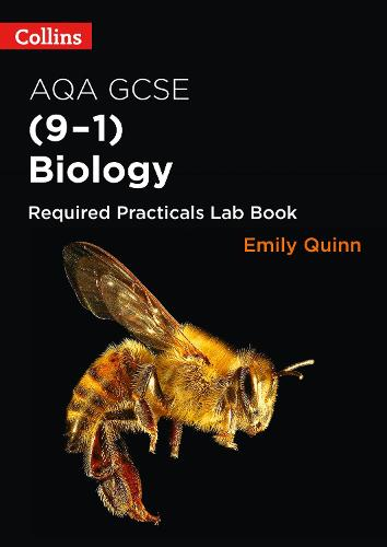 AQA GCSE Biology (9-1) Required Practicals Lab Book - Collins GCSE Science 9-1 (Paperback)