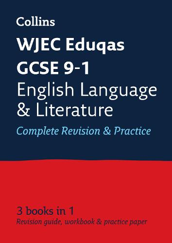 WJEC Eduqas GCSE 9-1 English Language and English Literature All-in-One Revision and Practice - Collins GCSE 9-1 Revision (Paperback)