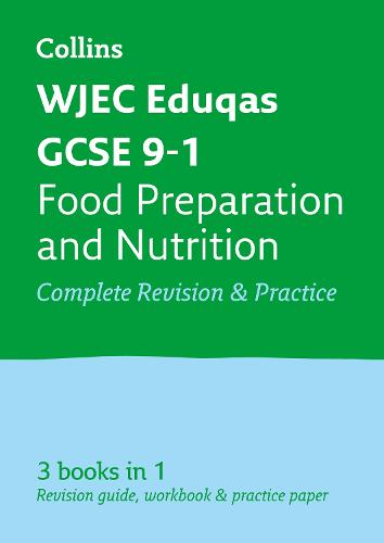 WJEC Eduqas GCSE 9-1 Food Preparation and Nutrition All-in-One Revision and Practice - Collins GCSE 9-1 Revision (Paperback)
