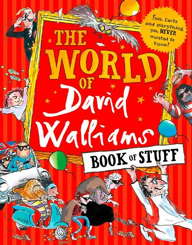 The World of David Walliams Book of Stuff: Fun, Facts and Everything You Never Wanted to Know (Paperback)