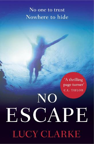 No Escape: A Gripping Thriller with a Killer Twist (Paperback)