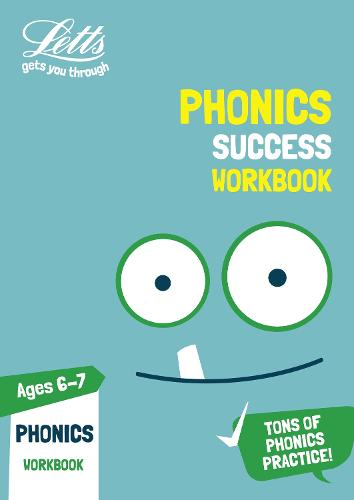 Phonics Ages 6-7 Practice Workbook - Letts KS1 Practice (Paperback)