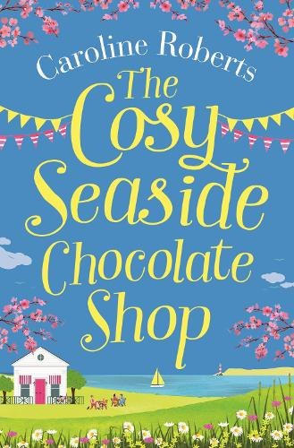 The Cosy Seaside Chocolate Shop (Paperback)