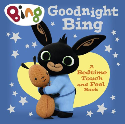 Goodnight, Bing: Touch-and-feel book - Bing (Board book)