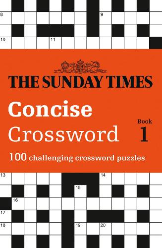 The Sunday Times Concise Crossword Book 1: 100 Challenging Crossword Puzzles (Paperback)