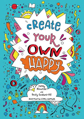 Create Your Own Happy (Paperback)