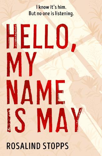 Hello, My Name is May (Hardback)