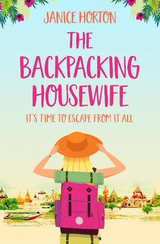 The Backpacking Housewife: It's Time to Escape From it All (Paperback)