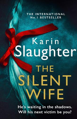 The Silent Wife - The Will Trent Series Book 10 (Paperback)