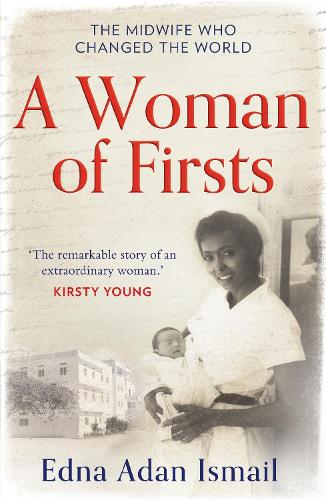 A Woman of Firsts: The Midwife Who Built a Hospital and Changed the World (Paperback)