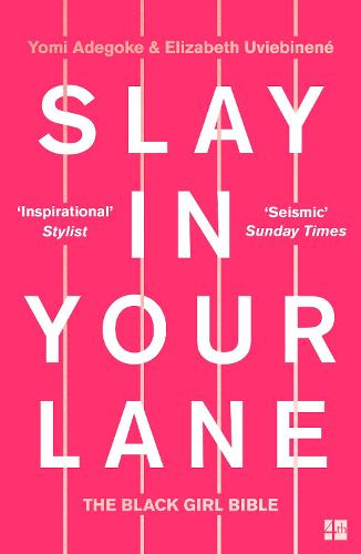 Slay In Your Lane: The Black Girl Bible (Paperback)