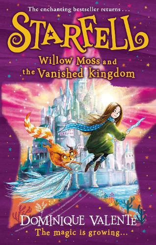 Starfell: Willow Moss and the Vanished Kingdom - Starfell Book 3 (Hardback)