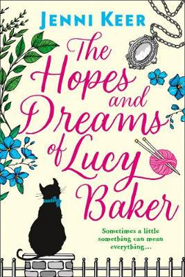 The Hopes and Dreams of Lucy Baker (Paperback)