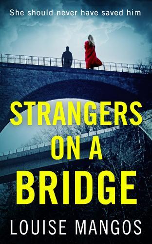 Strangers on a Bridge (Paperback)