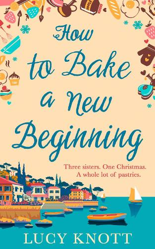 How to Bake a New Beginning (Paperback)