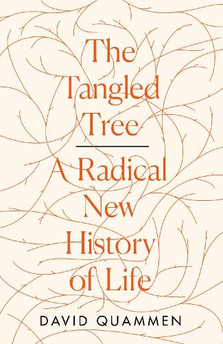 The Tangled Tree: A Radical New History of Life (Hardback)