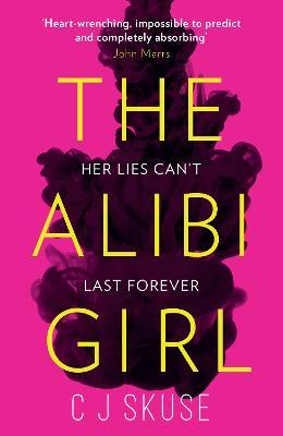 The Alibi Girl (Paperback)