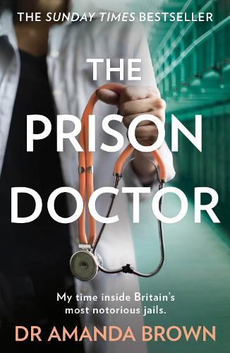 The Prison Doctor (Paperback)