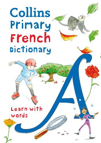 Collins Primary French Dictionary: Learn with Words (Paperback)
