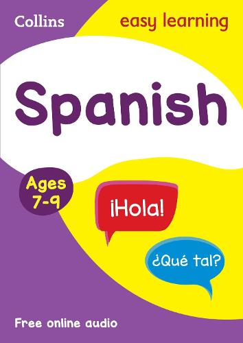 Spanish Ages 7-9: Ideal for Home Learning - Collins Easy Learning Primary Languages (Paperback)