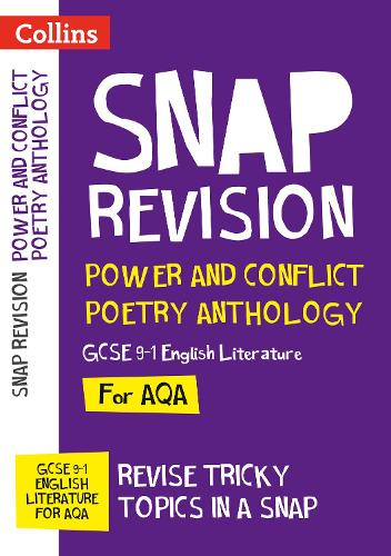 Power & Conflict Poetry Anthology: AQA GCSE 9-1 English Literature - Collins Snap Revision (Paperback)