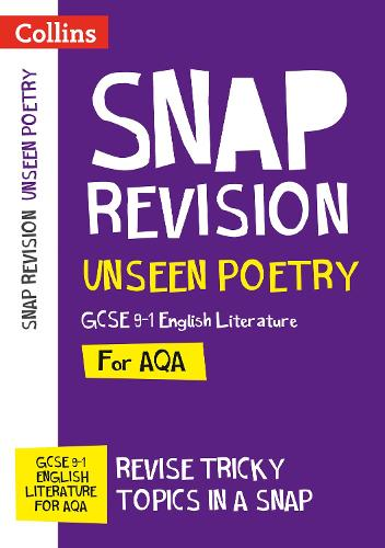 Unseen Poetry: AQA GCSE 9-1 English Literature - Collins Snap Revision (Paperback)