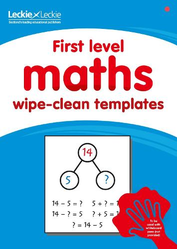 First level wipe-clean maths templates: For the Curriculum for Excellence