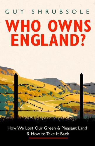 Who Owns England? (Hardback)