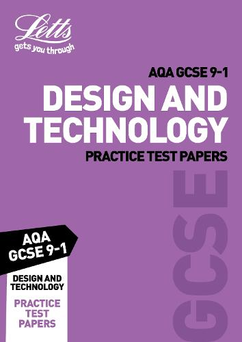 Grade 9-1 GCSE Design and Technology AQA Practice Test Papers - Letts GCSE 9-1 Revision Success (Paperback)
